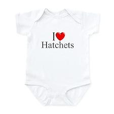 """""""I Love (Heart) Hatchets"""" Infant Bodysuit"""