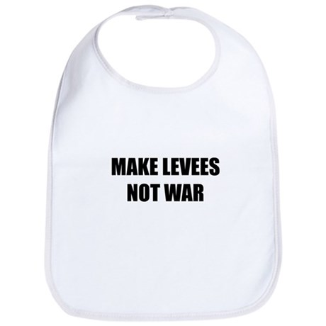 Make Levees Not War Bib