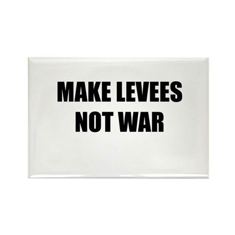 Make Levees Not War Rectangle Magnet (100 pack)
