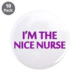 "Pink Nice Nurse 3.5"" Button (10 pack)"