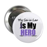 "My Son-in-Law is My Hero (HL) 2.25"" Button"