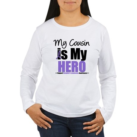 My Cousin is My Hero (HL) Women's Long Sleeve T-Sh
