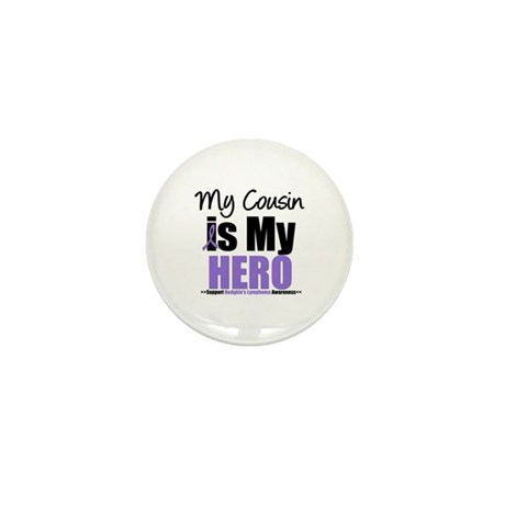 My Cousin is My Hero (HL) Mini Button