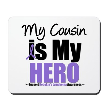 My Cousin is My Hero (HL) Mousepad