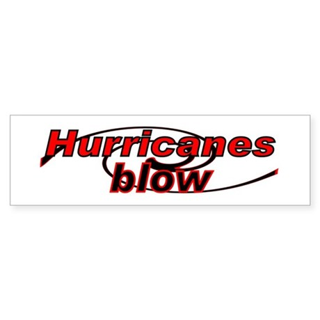 Hurricanes Blow Bumper Sticker
