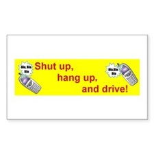 SHUT UP AND DRIVE Rectangle Decal
