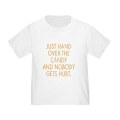 Hand Over The Candy Toddler T-Shirt