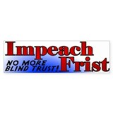 Impeach Senate Majority Leader Bill Frist Bumper Sticker