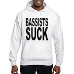 Bassists Suck Hooded Sweatshirt