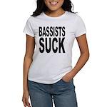 Bassists Suck Women's T-Shirt