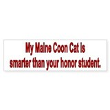 Maine Coon is Smarter Bumper Stickers