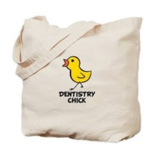 Denistry Chick Tote Bag