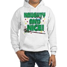 NAUGHTY AND NICE! Hoodie