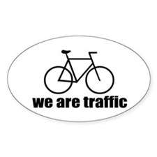 We Are Traffic Oval Decal