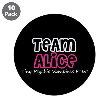 "Team Alice Twilight 3.5"" Button (10 pack)"