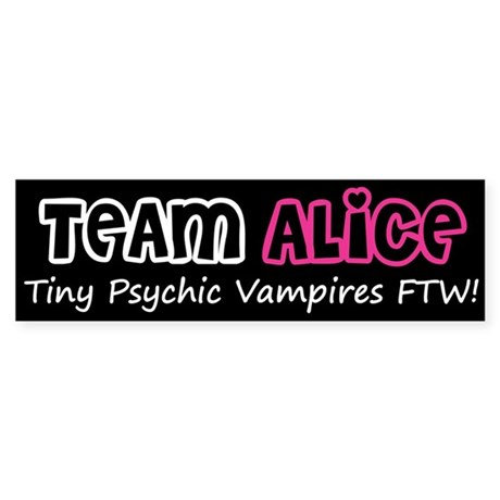 Team Alice Twilight Bumper Sticker
