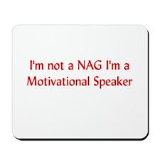 I'm Not a Nag Mousepad