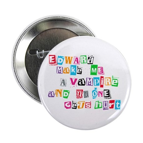 Edward Bite Me Twilight 2.25&quot; Button
