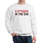 X OFFENDER In The SUN Sweatshirt