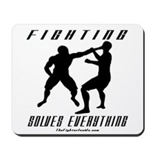 Fighting Solves Everything w/ Mousepad