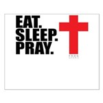 Eat. Sleep. Pray. Small Poster