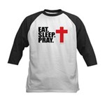 Eat. Sleep. Pray. Kids Baseball Jersey