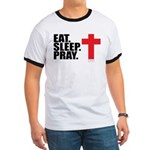 Eat. Sleep. Pray. Ringer T