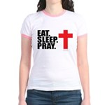 Eat. Sleep. Pray. Jr. Ringer T-Shirt
