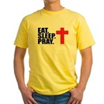 Eat. Sleep. Pray. Yellow T-Shirt