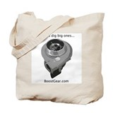 Boost Gear - Chicks dig big ones - Turbo Tote Bag
