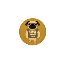 HUMP DAY Pug Mini Button (10 pack)
