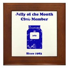 Jelly of the Month Club Member Framed Tile
