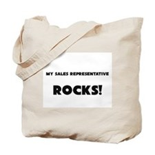 MY Sales Representative ROCKS! Tote Bag