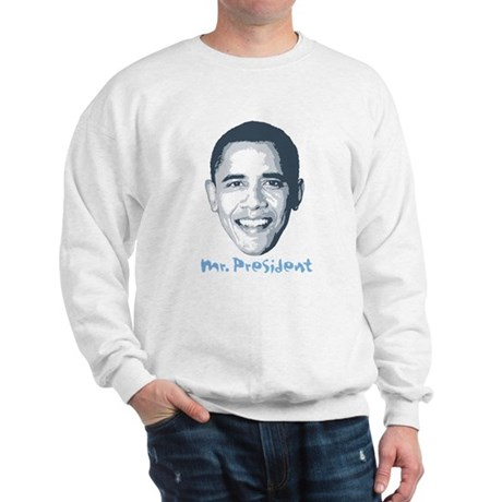 Mr. President Sweatshirt