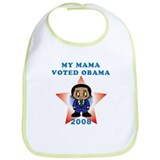My Mama Voted Obama Bib