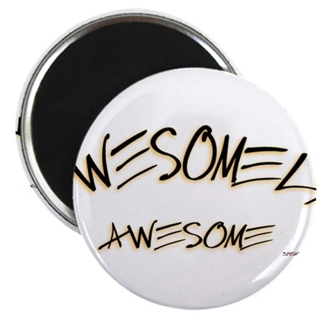 Awesomely Awesome Magnet