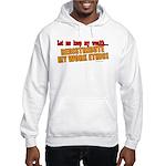 Redistribute My Work Ethic Hooded Sweatshirt