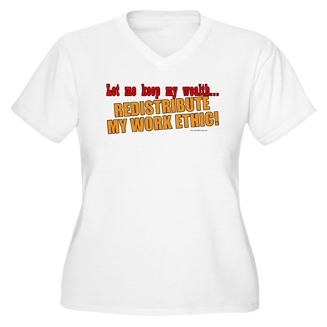 Redistribute My Work Ethic Women's Plus Size V-Nec