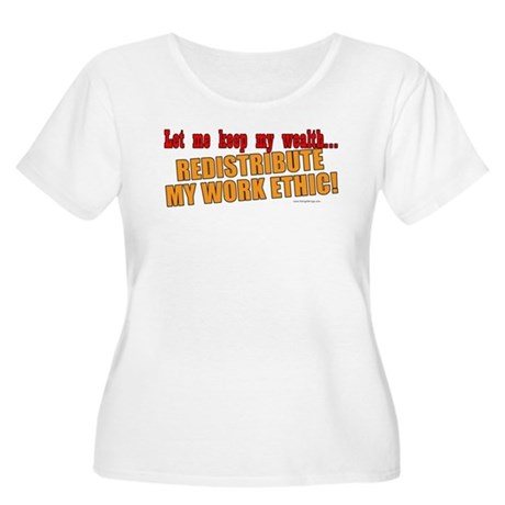 Redistribute My Work Ethic Women's Plus Size Scoop