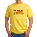 Redistribute My Work Ethic Yellow T-Shirt