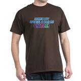 SOMEBODY SPECIAL CALLS ME UNCLE! T-Shirt