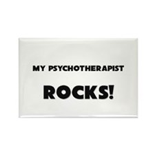 MY Psychotherapist ROCKS! Rectangle Magnet