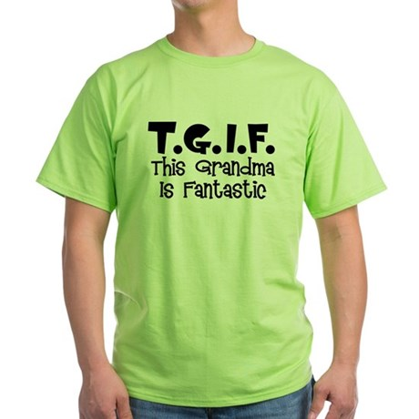 Fantastic Grandma Green T-Shirt