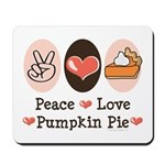 Peace Love Pumpkin Pie Mousepad