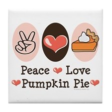 Peace Love Pumpkin Pie Tile Coaster