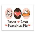 Peace Love Pumpkin Pie Small Poster