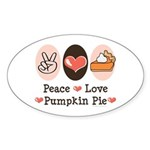 Peace Love Pumpkin Pie Oval Sticker (50 pk)