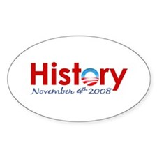 Obama Makes History Oval Decal