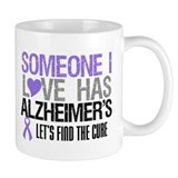 Someone I Love Has Alzheimer's Small Mug