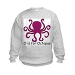 O is for Octopus Kids Sweatshirt